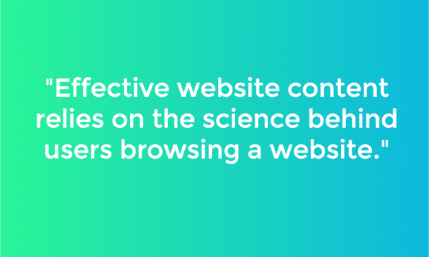 Effective website content relies on science behind users browsing a website