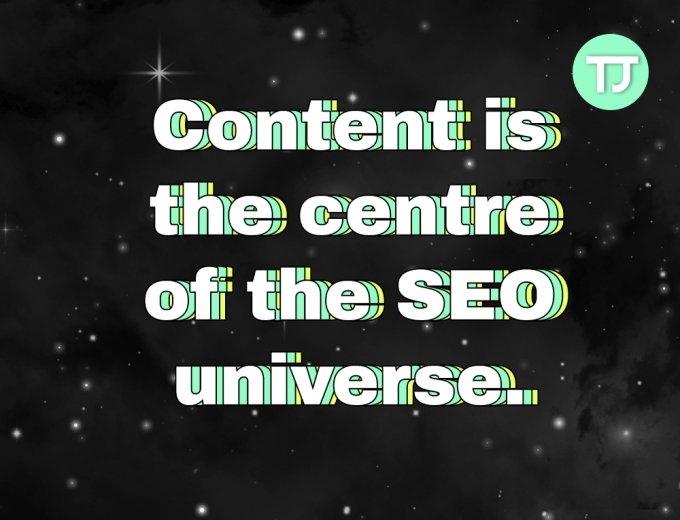Content is the centre of the SEO universe